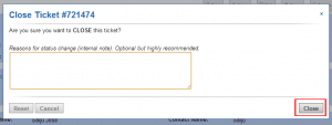 Close a Ticket Confirmation Button